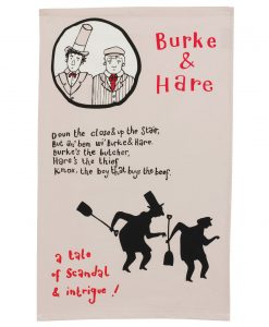 Kitchen Tea Towel with Burke and Hare design by Gillian Kyle