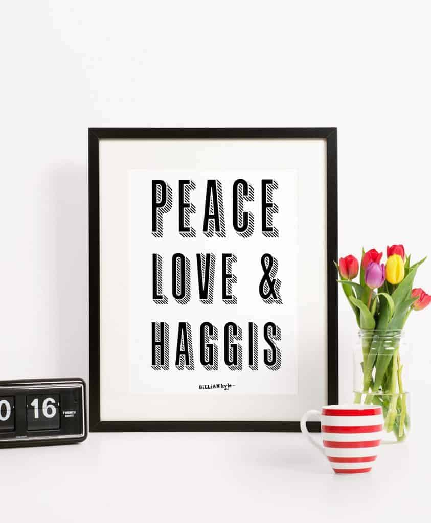 Peace Love and Haggis Art Print